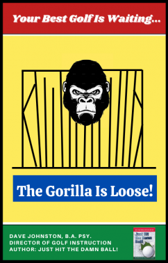 <span>The Gorilla Is Loose! (Your Innate Swing Unleashed):</span> The Gorilla Is Loose! (Your Innate Swing Unleashed)